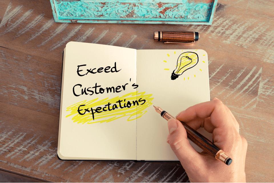 Dépassez l'attente de vos clients